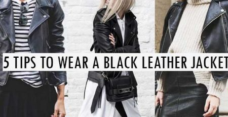 5 tips to wear a black leather jacket