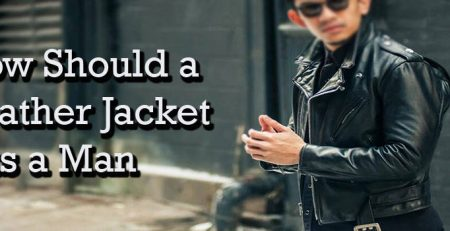 how should a leather jacket fit a man