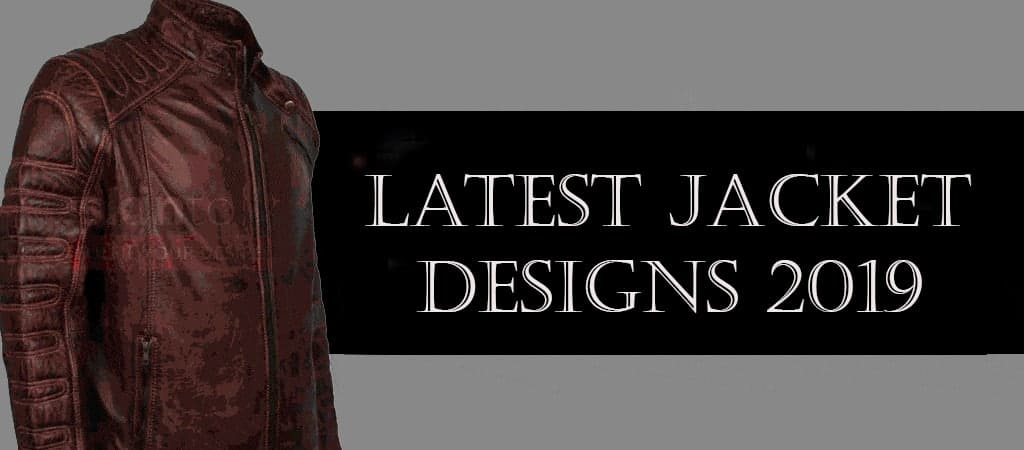 Latest Fashion Jacket 2019